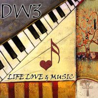 Dw3 - Life, Love & Music