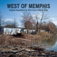 Nick Cave & Warren Ellis - West Of Memphis Original Soundtrack by Nick Cave & Warren Ellis