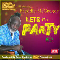 Freddie McGregor - Let's Go Party - EP