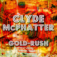 Clyde McPhatter - Gold-Rush