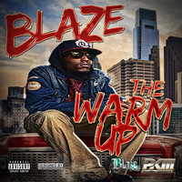 Blaze - The Warm Up