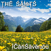 The Saints - I Can Save You