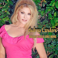 Audrey Landers - Dallas Feels Like Home