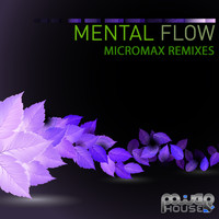 Mental Flow - Micromax Remix Contest - EP