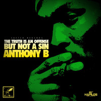 Anthony B - The Truth Is An Offense (But Not a Sin) - EP