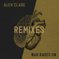 Alex Clare - War Rages On