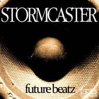 Stormcaster - Future Beatz