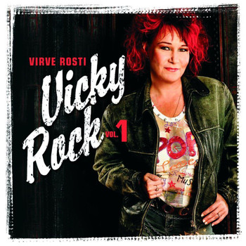 Virve Rosti - Vicky Rock Vol 1