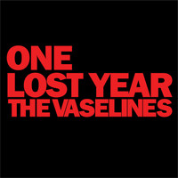 The Vaselines - One Lost Year