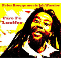 Peter Broggs / - Fire Fe Lucifer