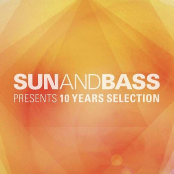 Various Artists - SUNANDBASS 10 Years Selection