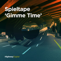 Spieltape - Gimme Time