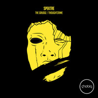Spektre - The Grudge / Thoughtcrime