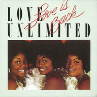 Love Unlimited - Love is Back
