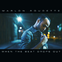 Marlon Roudette - When The Beat Drops Out