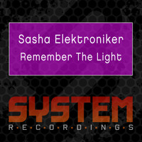 Sasha Elektroniker - Remember the Light