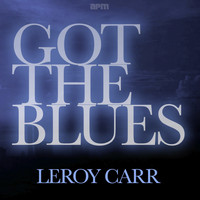 Leroy Carr - Got the Blues