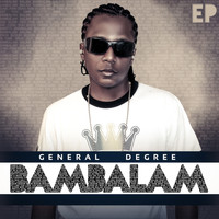 General Degree - Bambalam - EP (Explicit)