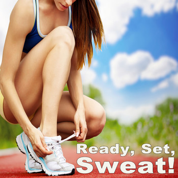 Various Artists - Ready, Set, Sweat! Running to the Max!