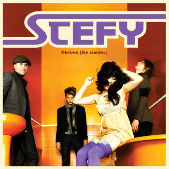 Stefy - Chelsea - The Remixes