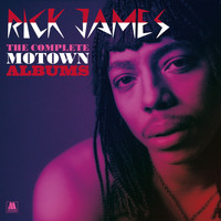 Rick James - The Complete Motown Albums