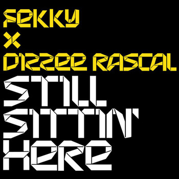 Fekky - Still Sittin' Here (Explicit)