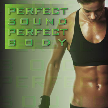 Various Artists - Perfect Sound Perfect Body