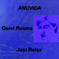 Anuvida - Quiet Rooms - Just Relax