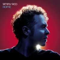 Simply Red - Home (Remastered & Expanded) [Audio Version]