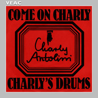 Charly Antolini - Come On, Charly