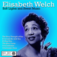 Elisabeth Welch - Soft Lights and Sweet Music