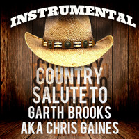 Rebel Rock Heroes - Instrumental Country Salute to Garth Brooks aka Chris Gaines