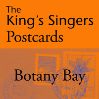 The King's Singers - The King's Singers Postcards: Botany Bay - Single