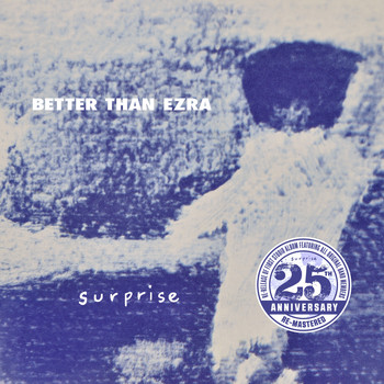 Better Than Ezra - Surprise (25th Anniversary Re-Mastered Edition)