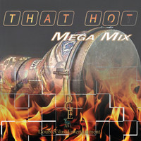 Lady Named Tracie - That Hot (Mega Mix)