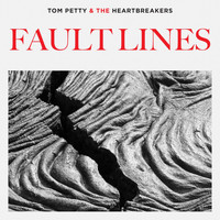 Tom Petty & The Heartbreakers - Fault Lines