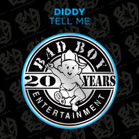 Diddy - Tell Me