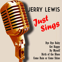 Jerry Lewis - Jerry Lewis Just Sings (Digitally Remastered)
