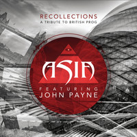 Asia - Recollections (A Tribute to British Prog)