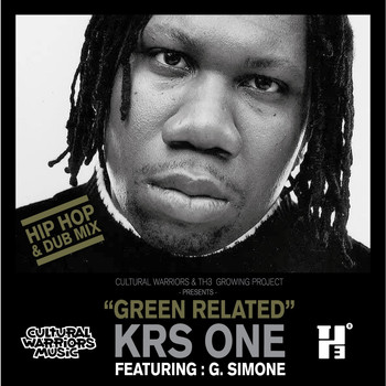 KRS One, Cultural Warriors - Green Related