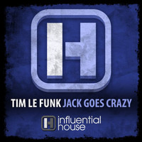 Tim Le Funk - Jack Goes Crazy