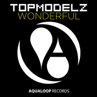 Topmodelz - Wonderful