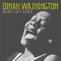 Dinah Washington - Baby Get Lost