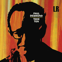 Paul Desmond - Take Ten (Remastered) [Bonus Track Version]