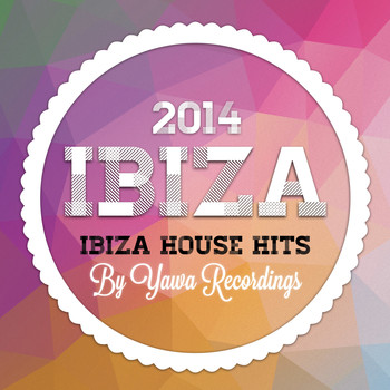 Various Artists - Ibiza House Hits 2014