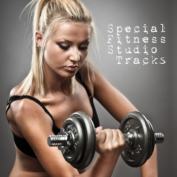 Various Artists - Special Fitness Studio Tracks (Explicit)