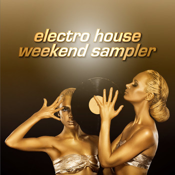 Various Artists - Electro House Weekend Sampler (Explicit)