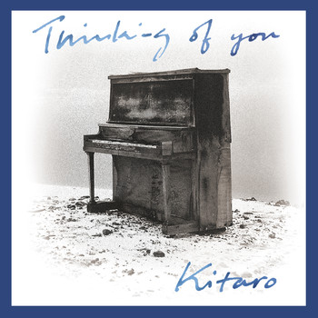 Kitaro - Thinking of You (Remastered)