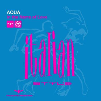 Aqua - In The Name Of Love