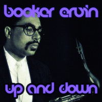 Booker Ervin - Up and Down